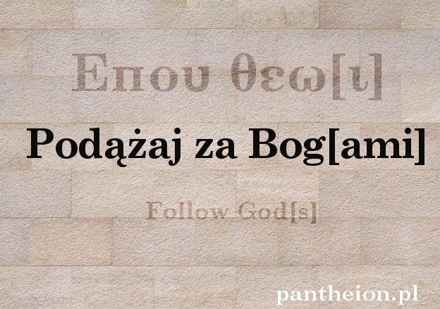 Podążaj za Bogami